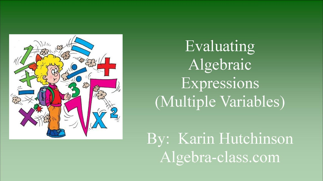 Evaluate Algebraic Expressions - 2