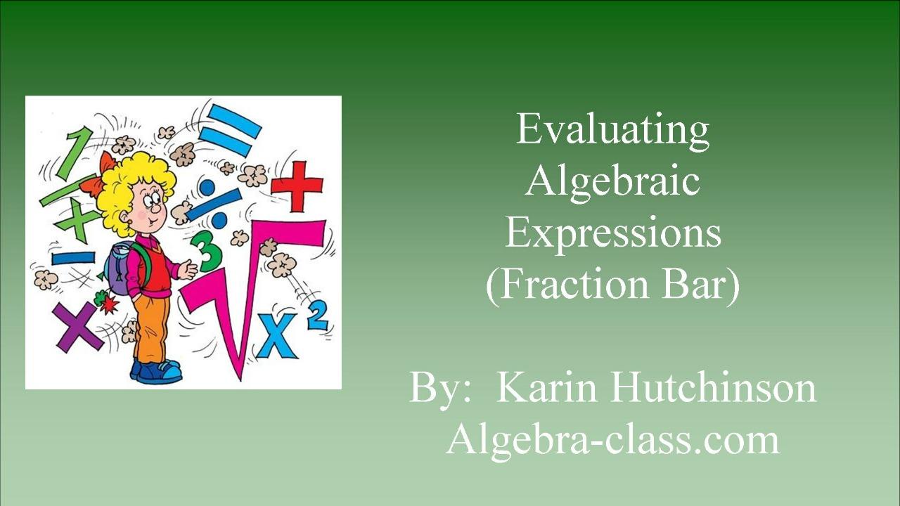 Evaluate Algebraic Expressions - 3